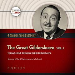 The Great Gildersleeve, Vol. 1 by Hollywood 360 audiobook