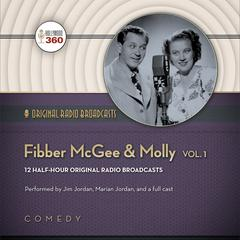 Fibber McGee & Molly, Vol. 1 by Hollywood 360 audiobook