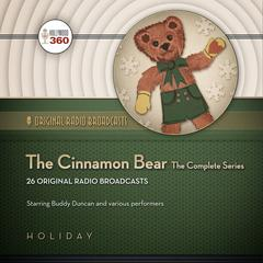 The Cinnamon Bear by Hollywood 360 audiobook