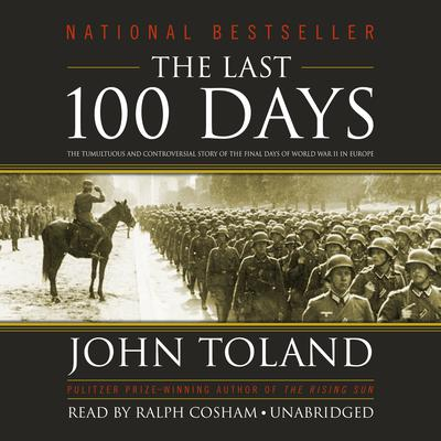 The Last 100 Days by John Toland audiobook