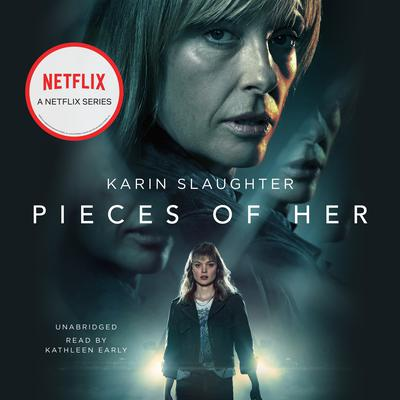Pieces of Her by Karin Slaughter audiobook