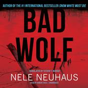 Bad Wolf by  Nele Neuhaus audiobook