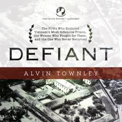 Defiant by Alvin Townley audiobook