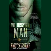 Motorcycle Man by  Kristen Ashley audiobook