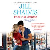 Once in a Lifetime by  Jill Shalvis audiobook