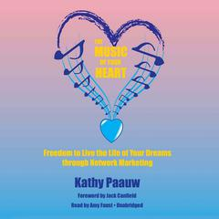 The Music of Your Heart by Kathy Paauw audiobook