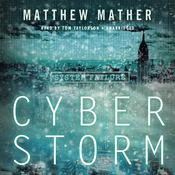 CyberStorm by  Matthew Mather audiobook