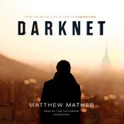 Darknet by  Matthew Mather audiobook