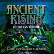 Ancient Rising by J. C. De La Torre