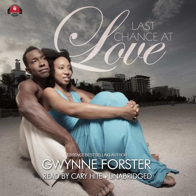 Last Chance at Love by Gwynne Forster audiobook