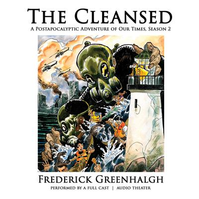 The Cleansed, Season 2 by Frederick Greenhalgh audiobook