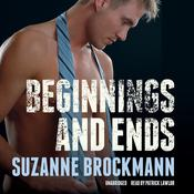 Beginnings and Ends by  Suzanne Brockmann audiobook