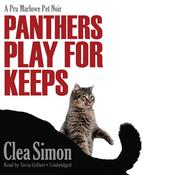 Panthers Play for Keeps by  Clea Simon audiobook