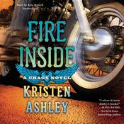 Fire Inside by  Kristen Ashley audiobook