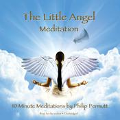 The Little Angel Meditation by  Philip Permutt audiobook