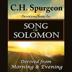 C. H. Spurgeon on the Song of Solomon by C. H. Spurgeon audiobook