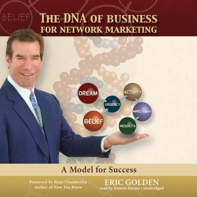 The DNA of Business for Network Marketing by Eric Golden audiobook