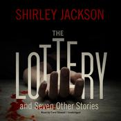 The Lottery, and Seven Other Stories by  Shirley Jackson audiobook