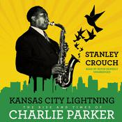 Kansas City Lightning by  Stanley Crouch audiobook