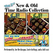 The 2nd New & Old Time Radio Collection by  Justin Felix audiobook