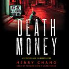 Death Money by Henry Chang