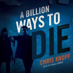 A Billion Ways to Die by Chris Knopf