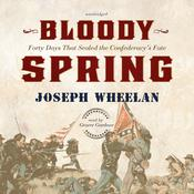 Bloody Spring by  Joseph Wheelan audiobook