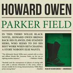 Parker Field by Howard Owen