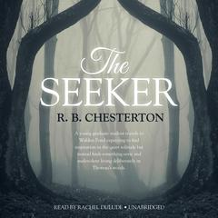 The Seeker by R. B. Chesterton audiobook