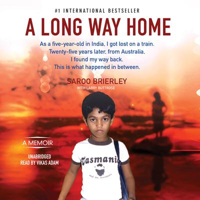 A Long Way Home by Saroo Brierley audiobook