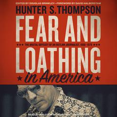 Fear and Loathing in America by Hunter S. Thompson audiobook
