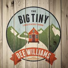 The Big Tiny by Dee Williams audiobook