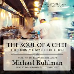 The Soul of a Chef by Michael Ruhlman audiobook