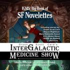 Orson Scott Card's Intergalactic Medicine Show: Big Book of SF Novelettes by Orson Scott Card, Wayne Wightman, Mary Robinette Kowal, Eric James Stone, Aliette de Bodard