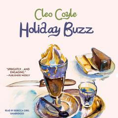 Holiday Buzz by Cleo Coyle