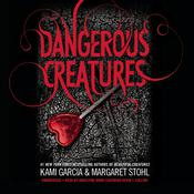 Dangerous Creatures by  Margaret Stohl audiobook