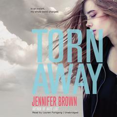 Torn Away by Jennifer Brown