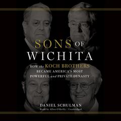 Sons of Wichita by Daniel  Schulman audiobook