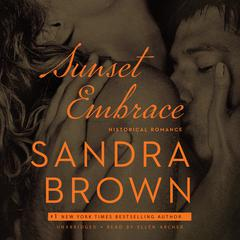 Sunset Embrace by Sandra Brown audiobook
