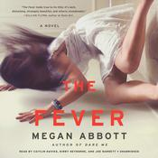 The Fever by  Megan Abbott audiobook