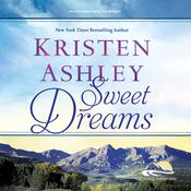 Sweet Dreams by  Kristen Ashley audiobook