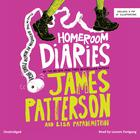 Homeroom Diaries by James Patterson, Lisa Papademetriou