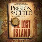 The Lost Island by Douglas Preston, Lincoln Child