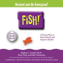 Fish! by Stephen C.  Lundin audiobook