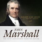 John Marshall by  Harlow Giles Unger audiobook