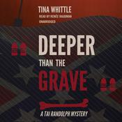 Deeper Than the Grave by  Tina Whittle audiobook