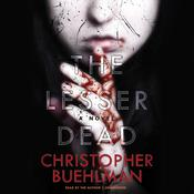 The Lesser Dead by  Christopher Buehlman audiobook