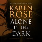 Alone in the Dark by  Karen Rose audiobook