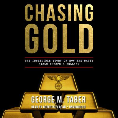 Chasing Gold by George M. Taber audiobook