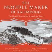 The Noodle Maker of Kalimpong by  Gyalo Thondup audiobook